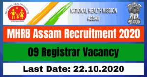MHRB Assam Recruitment 2020: Apply Online For 09 Registrar Vacancy
