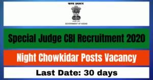 Special Judge CBI Recruitment 2020: Apply For Night Chowkidar Posts Vacancy