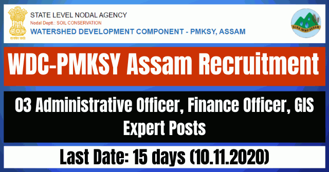 WDC PMKSY Assam Recruitment 2020: Apply For 03 Officer, GIS Expert Vacancy