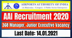 AAI Recruitment 2020: 368 Manager, Junior Executive Vacancy