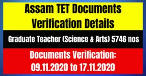 Assam TET Documents Verification- 5746 Graduate Teacher (Science & Arts) Posts