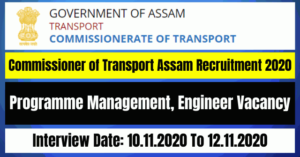 Commissioner of Transport Assam Recruitment 2020: Apply For Programme Management, Engineer Vacancy
