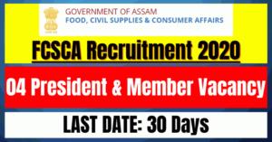FCSCA Recruitment 2020: 04 President & Member Vacancy