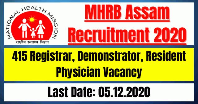 MHRB Assam Recruitment 2020: 415 Registrar, Demonstrator, Resident Physician Vacancy