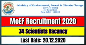 MoEF Recruitment 2020: 34 Scientists Vacancy