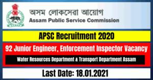APSC Recruitment 2020: 92 Junior Engineer, Enforcement Inspector Vacancy