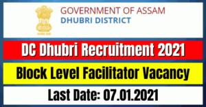 DC Dhubri Recruitment 2021: Block Level Facilitator Vacancy