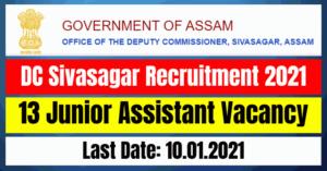 DC Sivasagar Recruitment 2021: 13 Junior Assistant Vacancy