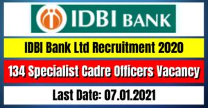 IDBI Bank Ltd Recruitment 2020: 134 Specialist Cadre Officers Vacancy