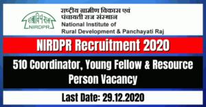 NIRDPR Recruitment 2020: 510 Coordinator, Young Fellow & Resource Person Vacancy