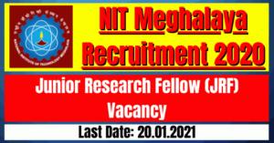 NIT Meghalaya Recruitment 2020: Junior Research Fellow (JRF) Vacancy