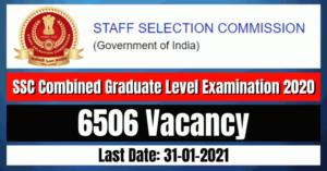 SSC Recruitment 2021: 6506 CGLE Vacancy