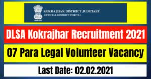 DLSA Kokrajhar Recruitment 2021: 07 Para Legal Volunteer Vacancy
