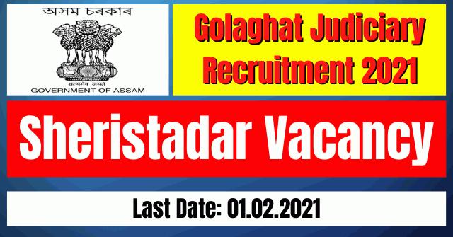 Golaghat Judiciary Recruitment 2021: Sheristadar Vacancy