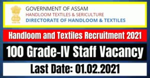 Handloom and Textiles Recruitment 2021: 100 Grade-IV Staff Vacancy