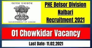PHE Belsor Division Recruitment 2021: 01 Chowkidar Vacancy