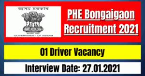 PHE Bongaigaon Recruitment 2021: 01 Driver Vacancy