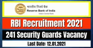 RBI Recruitment 2021: 241 Security Guards Vacancy