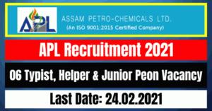 APL Recruitment 2021: 06 Typist, Helper & Junior Peon Vacancy