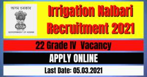 Irrigation Nalbari Recruitment 2021: 22 Grade IV Vacancy