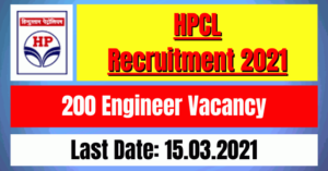 HPCL Recruitment 2021: 200 Engineer Vacancy
