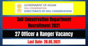 Soil Conservation Department Recruitment 2021: 27 Officer & Ranger Vacancy