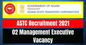 ASTC Recruitment 2021: 02 Management Executive Vacancy