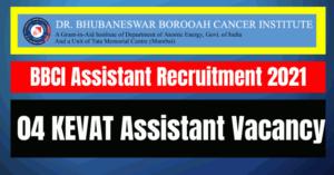 BBCI Assistant Recruitment 2021: 04 Vacancy