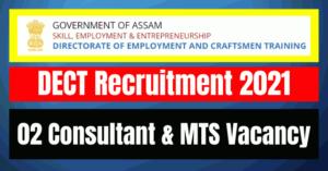 DECT Recruitment 2021: 02 Consultant & MTS Vacancy