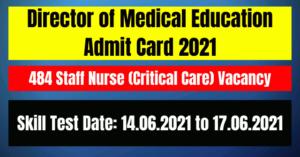 DME Staff Nurse Call Letter 2021- 484 Staff Nurse (Critical Care) Vacancy