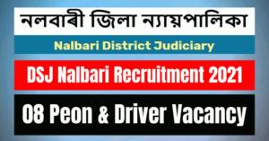 DSJ Nalbari Recruitment 2021: 08 Peon & Driver Vacancy