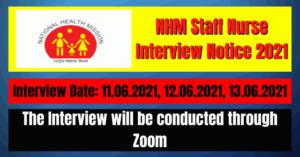 NHM Staff Nurse Interview Notice 2021- 896 Staff Nurse Vacancy