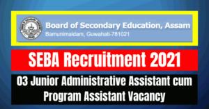 SEBA Recruitment 2021: 03 Assistant Vacancy