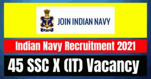 Indian Navy SSC Recruitment 2021: 45 Vacancy