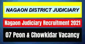 Nagaon Judiciary Recruitment 2021: 07 Peon & Chowkidar Vacancy