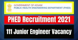 PHED Recruitment 2021: 111 Junior Engineer Vacancy
