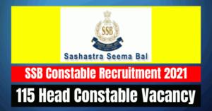 SSB Constable Recruitment 2021: 115 Vacancy