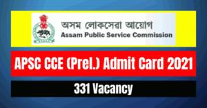 APSC CCE Admit Card 2021: Download Admit Card