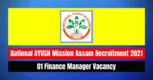 AYUSH Recruitment 2021: Finance Manager Vacancy