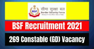 BSF Constable Recruitment 2021: 269 Vacancy
