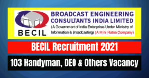 BECIL Recruitment 2021: 103 Handyman, DEO & Others Vacancy