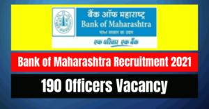 Bank of Maharashtra Recruitment 2021: 190 Officers Vacancy