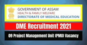 DME Recruitment 2021: 09 PMU Vacancy