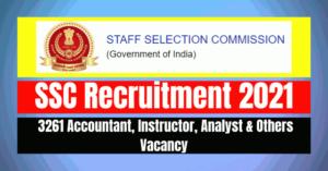 SSC Recruitment 2021: 3261 Vacancy