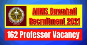 AIIMS Faculty Recruitment 2021: 162 Vacancy