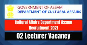 Cultural Affairs Recruitment 2021: 02 Lecturer Vacancy